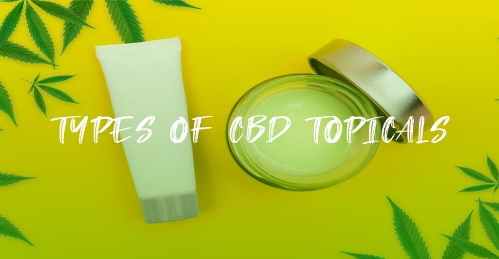 Type of cbd topical